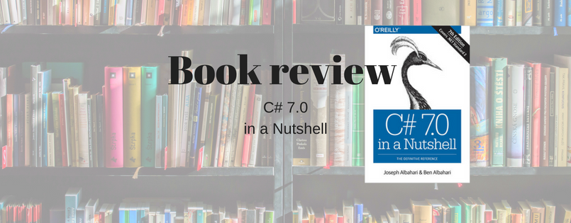 Book Review: C# 7 0 in a Nutshell – Datadriven-investment com